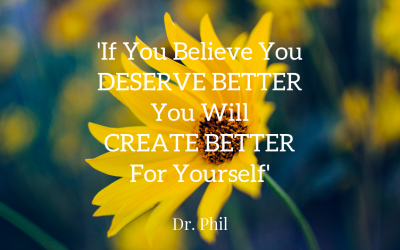 You Get What You Believe You Deserve